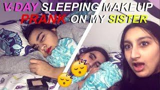 V-DAY MAKEUP PRANK ON SLEEPING SISTER *HILARIOUS*