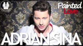 Adrian Sina   Painted Love official radio edit)