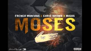 French Montana - Moses ft. Chris Brown, Migos 2016  (Audio)