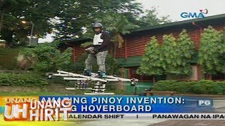 Unang Hirit: Amazing Pinoy Invention: Flying Hoverboard