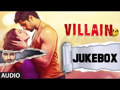 Xxx Mp4 Ek Villain Full Songs Audio Jukebox Sidharth Malhotra Shraddha Kapoor 3gp Sex