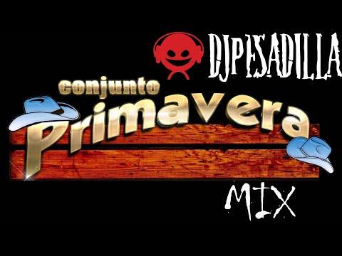 Conjunto Primavera Mix Dj Pesadilla