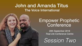 John Titus - Session Two - Empower Prophetic Conference