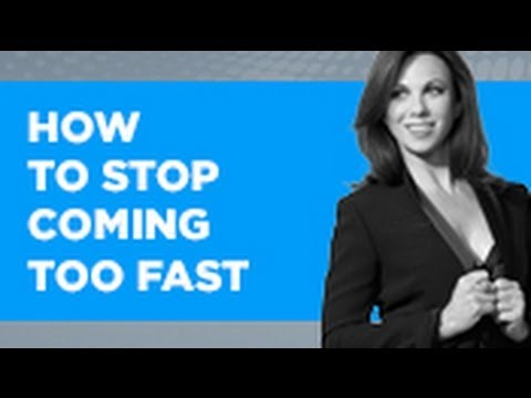 How To Stop Coming Too Fast