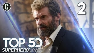 Top 50 Superhero Movies: Logan - #2