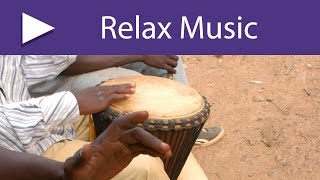Tribal Dances: African Songs for Celebration and Dances, Deep Relaxation Tribe Drumming