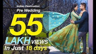 Best Indian Destination Romantic Pre Wedding Video  Bollywood Style   Sukhdeep ❤ Gurvinder   Manali