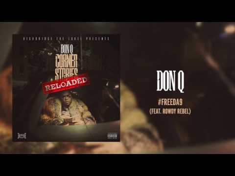 Don Q - #FREEDA9 (feat. Rowdy Rebel) [Official Audio]