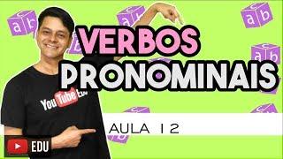 Verbo - Aula 12: Verbos pronominais