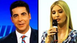 Fox News: Jesse Watters Makes Blowjob Joke About Ivanka, Immediately Goes on Unplanned 'Vacation'