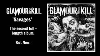 Glamour of the Kill - Tears of the Sun (Savages 2013)