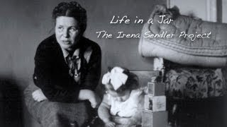 The Irena Sendler Project Documentary: LIfe in a Jar