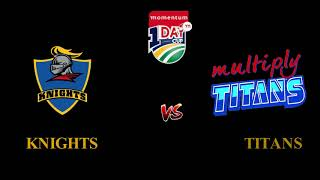 Momentum One Day Cup, 2017-18 Knights vs Titans, 3rd Match Prediction