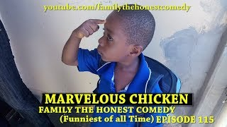 MARVELOUS CHICKEN (Family The Honest Comedy) (Episode 115)