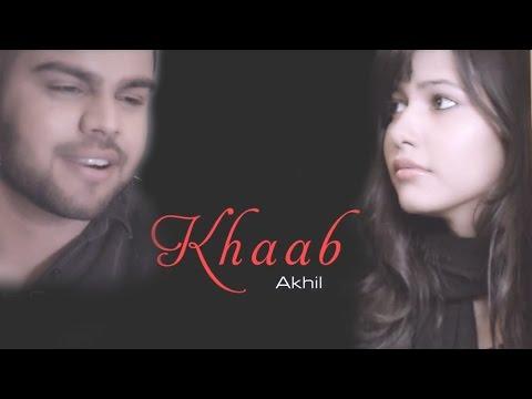 Xxx Mp4 Akhil New Punjabi Song Main Jado Tere Khaab HIT PUNJABI MUSIC 2016 3gp Sex