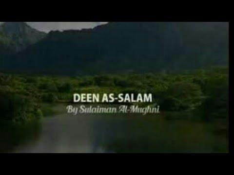""" Deen As Salam & Lyric "" Song Sulaiman Al Mughni"