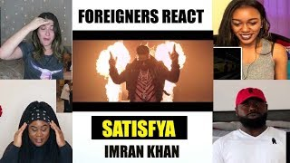 """Foreigners React To """" Satisfya """" By Imran Khan Must Watch"""