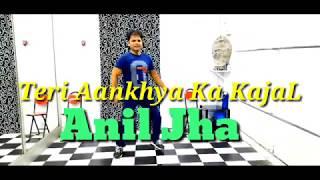 Teri Aankhya Ka Yo Kajal|Dance Cover|Anil Jha|Sapna Choudhari|YM Multimedia Bb