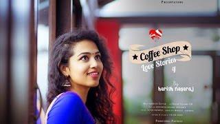Coffee Shop Love Stories   Telugu Short Love Stories   story 4  by Harish Nagaraj