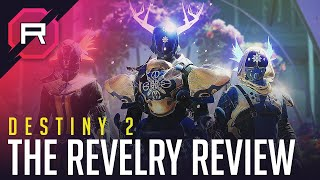 Destiny 2 The Revelry Review