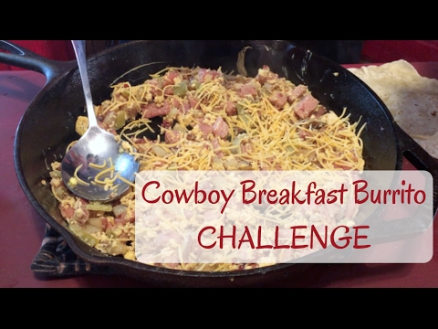 Cowboy Breakfast Burrito Challenge