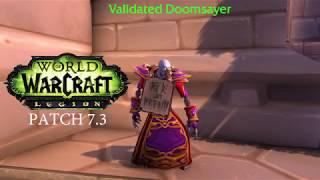 Patch 7.3 - Doomsayers in Dalaran
