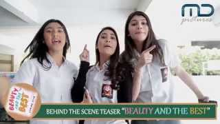 BEAUTY AND THE BEST - Official Behind The Scene Teaser