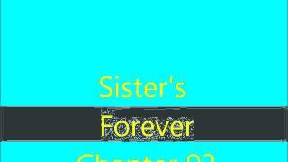 Sister's Forever Chapter 93