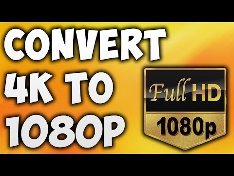 Download How To Convert 4K to 1080p Online - Best 4K to 1080p Video Converter [BEGINNER'S TUTORIAL] HD Mp4 3GP Video and MP3
