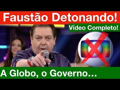 Faustão Detona a Globo e o Governo Ao Vivo! Vídeo Completo!