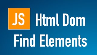 Learn JS HTML Dom In Arabic #02 - Find Elements By [ ID, Class, Tag ]