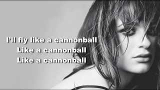 Cannonball - Lea Michele - Lyrics