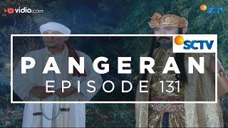 Pangeran - Episode 131