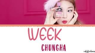 KIM CHUNG HA  - Week (월화수목금토일) Lyrics [Han_Rom_Eng]