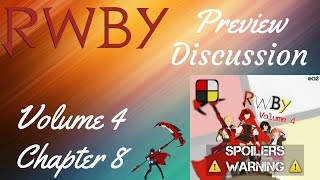 RWBY Volume 4, Chapter 8 Preview Discussion(Part 1 of 2)
