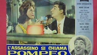 L' Assassino si chiama Pompeo Film Completo by Film&Clips