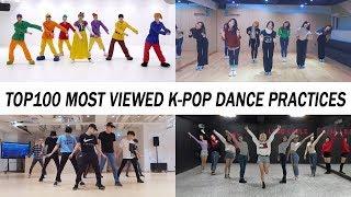 [TOP 100] MOST VIEWED K-POP DANCE PRACTICES •  March 2018