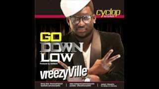 Vreezy Ville - GO DOWNLOW