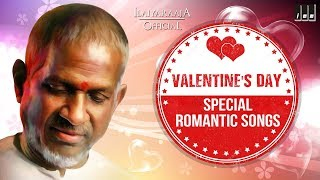 Valentine's Day Special Songs | Tamil Romantic Hits  | Best Love Songs | Ilaiyaraaja Official