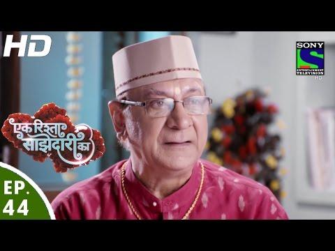 Ek Rishta Sajhedari ka - एक रिश्ता साझेदारी का - Episode 44 - 6th October, 2016