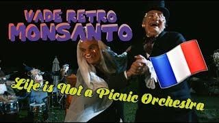 💉 🌽 Vade Retro Monsanto (FR 🇫🇷) - Life Is Not A Picnic 💉 🌽