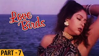 Love Birds - Part 7/13 - Prabhu Deva, Nagma - Super Hit Romantic Movie