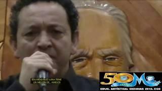 EDUARDO RUIZ LUNA tiene un millòn de...amigos Homenaje completito