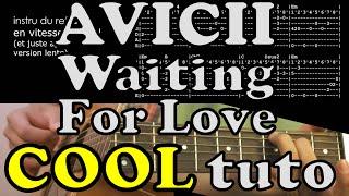 Waiting For Love - AVICII -  guitar lesson tab chord - tuto Fr accord