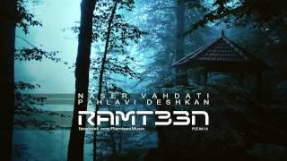 Naser Vahdati - Pahlavi Deshkan (Ramteen Extended Remix)