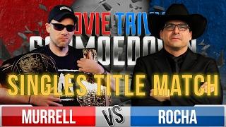 Movie Trivia Schmoedown Championship Match - Dan Murrell Vs John Rocha/ McWeeny vs Kalinowski