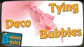 How to Tie Deco Bubble Balloons - Balloon Basics 19