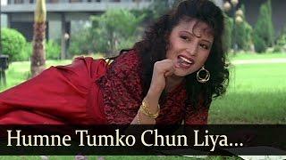 Humne Tumko Chun Liya Hai - Chandni - Avinash Wadhwan - Aaja Sanam - Old Bollywood Songs