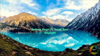 Andrew Rayel Feat. Jonny Rose - Daylight (Original Mix)