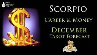 🍀SCORPIO December 2017 Career Money Abundance Tarot Forecast   Soul Warrior Tarot